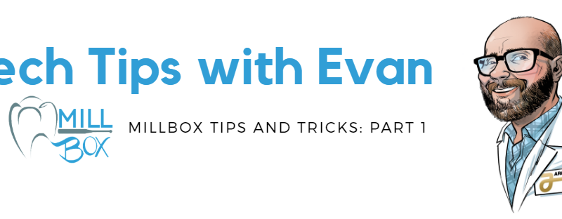 Millbox Tips and Tricks: Part 1 –  With Evan Katz